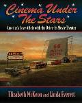 Cinema Under the Stars Americas Love Affair with Drive In Movie Theaters