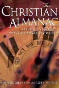 Christian Almanac: A Dictionary of Day Celebrating History's Most Significant People and Events
