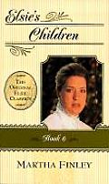 Original Elsie Classics #06: Elsie's Children