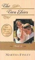 Original Elsie Classics #11: The Two Elsies