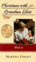 Original Elsie Classics #14: Christmas with Grandma Elsie