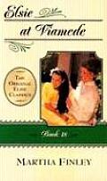 Original Elsie Classics #18: Elsie at Viamede