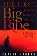 First Big Ride: A Woman's Journey