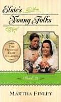 Original Elsie Classics #25: Elsie's Young Folks