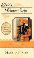 Original Elsie Classics #26: Elsie's Winter Trip