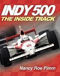 Indy 500 The Inside Track