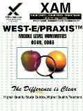 West-E Humanities 0049, 0089 Teacher Certification Test Prep Study Guide
