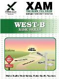 West-B Basic Skills Teacher Certification Test Prep Study Guide
