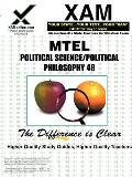 Mtel Political Science/Political Philosophy 48 Teacher Certification Test Prep Study Guide