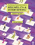 Pharmacy Professionals Guide To Resumes Cvs &