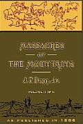 Massacres of the Mountains, Volume II: A History of the Indian Wars of the Far West