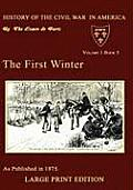The First Winter (Large Print)
