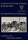 The Third Winter (Confederate) (Large Print)