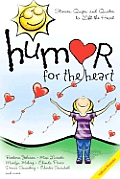 Humor For The Heart Stories Quips & Quotes