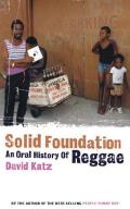 Solid Foundation An Oral History...