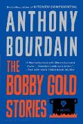 The Bobby Gold Stories||||Bobby Gold Stories