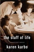 Stuff Of Life A Daughters Memoir