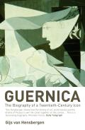Guernica: The Biography of a Twentieth-Century Icon