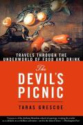 The Devil's Picnic: Around the World in Pursuit of Forbidden Fruit Cover