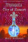 Stravaganza: City of Flowers