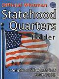 The Official Whitman Statehood Quarters Folder: Complete 50 State Set: 1999-2008