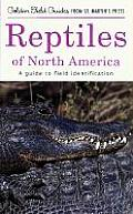 Reptiles of North America: A Golden Field Guide from St. Martin's Press (Golden Field Guides)