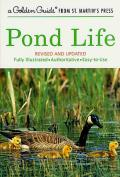 Pond Life, Revised and Updated (Rev 01 Edition)