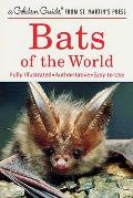 Bats of the World: A Golden Guide from St. Martin's Press (Golden Guide)