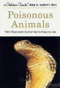 Poisonous Animals: A Golden Guide from St. Martin's Press (Golden Guide) Cover