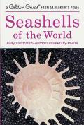 Seashells of the World: A Golden Guide from St. Martin's Press (Golden Guide)