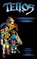 Reluctant Heroes Tellos 1