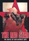 Red Star Volume 1 Battle of Kar Dathras Gate