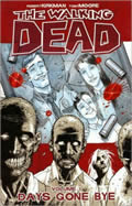 Walking Dead Volume 1, Days Gone By (07 Edition) Cover