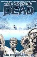 Walking Dead #02: Miles Behind Us Cover
