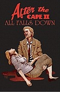 All Falls Down After The Cape Volume 2
