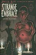 Strange Embrace: And Other Nightmares