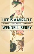 Life Is a Miracle : an Essay Against Modern Superstition (00 Edition)