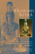 The Diamond Sutra: The Perfection of Wisdom Text and Commentaries
