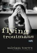 The Flying Troutmans Signed 1st Edition