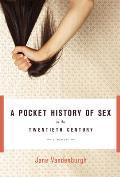 A Pocket History of Sex in the Twentieth Century: A Memoir