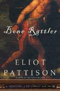 Bone Rattler A Mystery of Colonial America