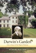 Darwin's Garden: Down House and the Origin of Species