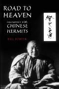 Road To Heaven Encounters With Chinese Hermits