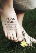 Pagan Time: An American Childhood Cover