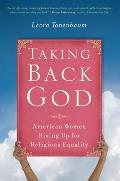 Taking Back God (11 Edition)