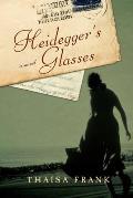 Heideggers Glasses