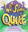 We Shake In A Quake