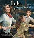 Luba The Angel Of Bergen Belsen
