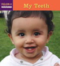 My Teeth (Milestones Project Chewables)