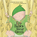Eco Babies Wear Green (Urban Babies Wear Black)
